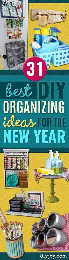 Best Organizing Ideas for the New Year - Resolutions for Getting Organized - DIY Organizing Projects for Home, Bedroom, Closet, Bath and Kitchen - Easy Ways to Organize Shoes, Clutter, Desk and Closets - DIY Projects and Crafts for Women and Men http://diyjoy.com/best-organizing-ideas