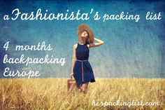 A Fashionista's Packing List for 4 Months Backpacking Europe