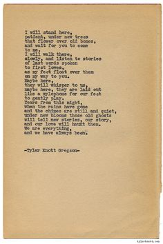 Typewriter Series #1106 by Tyler Knott Gregson*Chasers of the Light, is available through Amazon, Barnes and Noble, IndieBound , Books-A-Million , Paper Source or Anthropologie **This was written for Janelle and Roel, on the occasion of their wedding I photographed. They got married at a haunted mansion in San Antonio, built on the resting place of over 60 Mexican soldiers who lost their lives in the Battle of Salado. I could hear them, restless, but celebrating that night.*