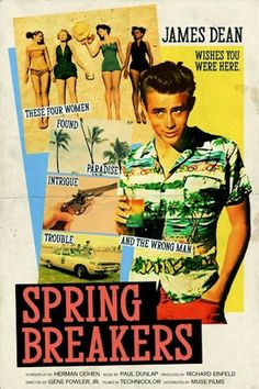 'Spring Breakers' -- Modern Movies Reimagined as Classic Films
