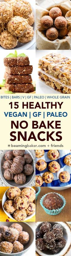 15 Healthy Gluten Free Vegan No Bake Snacks: a tasty collection of 15 easy, no bake recipes for gluten free vegan snacks that are good for ya! #Vegan #GlutenFree #Paleo #DairyFree   http://BeamingBaker.com