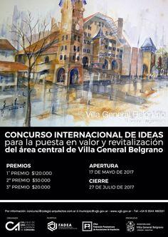 CA   PUESTA EN VALOR Y REVITALIZACIÓN DEL ÁREA CENTRAL DE VILLA GENERAL BELGRANO  El Colegio de Arquitectos de la Provincia de Córdoba lanzó el Concurso Internacional de Ideas que tendrá por objetivo avanzar en la puesta en valor y revitalización del Área Central de la localidad.  Cierre: 27 de julio de 2017.  Más info: http://ly.cpau.org/2rzjvCJ  #AgendaCPAU #RecomendadoARQ