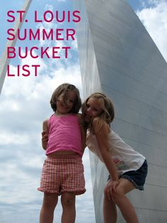 A-Z Summer Activities in St. Louis Area...great list! There are a lot of just general ideas in here, but a lot that are specific to St. Louis. Google the capitalized ones and find out what they are and why they make a local's bucket list!