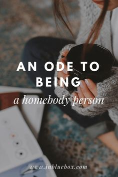 An Ode To Being a Homebody In 20's | in blue box