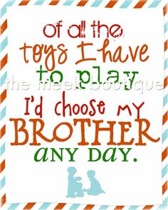 INSTANT DOWNLOAD, Brother Wall Art Printable, Children's Room, Play Room, Nursery, NO. 9