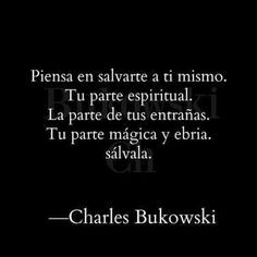 Resultado de imagen para charles bukowski frases español tumblr Best Quotes, Love Quotes, Broken Book, World Quotes, Love Phrases, French Quotes, Charles Bukowski, Motivational Words, Typography Quotes
