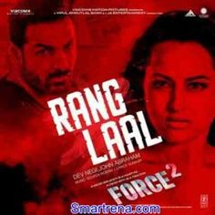 Rang Laal Force 2 Mp3 Song Free Download Smartrena 2016