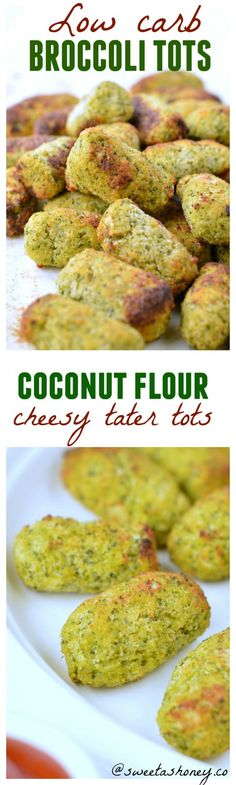Low carb tater tots| broccoli tots healthy| Clean eating tater tot | clean eating appetizers | coconut flour recipes low carb