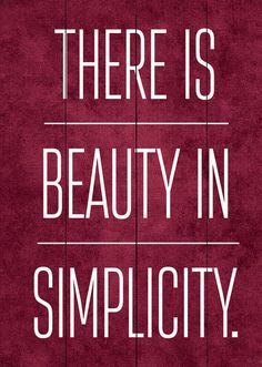 'There Is Beauty in Simplicity' Wall Art