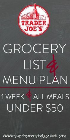Come see this menu plan for Trader Joe's - under $50 for two people for a week's worth of meals! - http://moderncommonplacebook.com grocery budgets