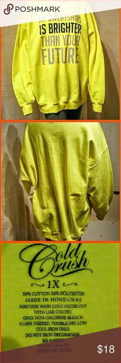 Ladies sweatshirt..bright and roomy..size 1x Bright neon yellow sweatshirt ..size 1x..Brand new with tags..mice and roomy...I also have a 2x in my closet.. Tops Sweatshirts & Hoodies