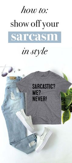 Fulfill your sarcasm needs with the most sarcastic and funny tees, sweatshirts, emoji accessories, hoodies, and more at Sarcastic ME.