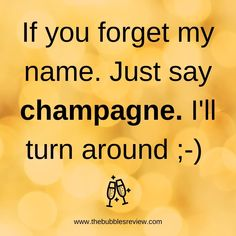 Prosecco Quotes, Champagne Quotes, Champagne Party, Wine Quotes, Poem Quotes, Words Quotes, Funny Quotes, Sayings, Alcohol Humor