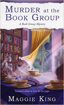 If you enjoy cozy mysteries that are lighthearted and fun to read, you will definitely want to get a copy of Murder at the Book Group by Maggie King. #ad