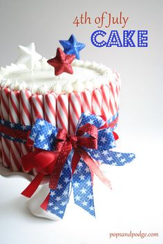 DIY July 4th cake 4th of July Recipes #SummerRecipes #BBQTreats #RedWhiteBlue #4thOfJulyRecipes