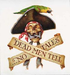 Dead Men Tell No Tales : Maitz & Wurts Studio Shop, Art by Don Maitz and Janny Wurts as well as works of fiction by Janny Wurts. Pirate Art, Pirate Life, Pirate Theme, Pirate Signs, Pirate Decor, Pirate Halloween, Halloween Signs, Wood Burning Patterns, Jolly Roger