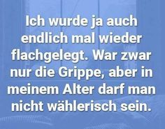 Haha sehr gut! :D #Grippe #flachlegen #lustig #lol #besenstilvoll Funny Lyrics, Funny Memes, Hilarious, Haha, Wisdom, Humor, Inspiration, Desire Quotes, Flu
