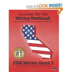Price: $15.95 - CALIFORNIA TEST PREP Writing Workbook STAR Writing Grade 5: Aligned to the 2011-2012 English Language Arts (ELA) Test - TO ORDER, CLICK THE PHOTO