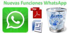 El Blog de Jose Luis Alonso: Nuevas Funciones para WhatsApp