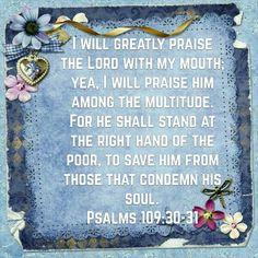 Psalms 109:30-31 (KJV)