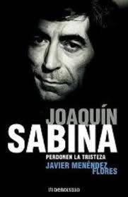 Libro | Perdonen la tristeza | Joaquín Sabina: