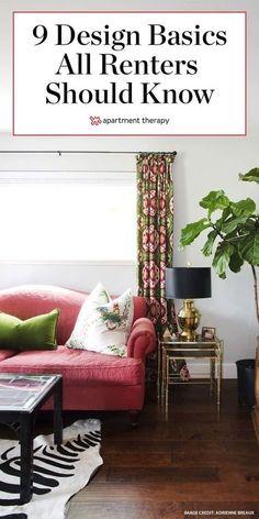 Here are 9 important design basics all renters should know. #designbasics #interiordesign #rentershacks #rentaldecor #apartmentdecorating #renterssolutions #decorideas #designtips