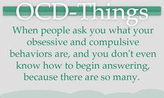 OCD-Things... Omg yea