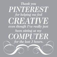 Thanks Pinterest....more like 4 1/2 hours....UGH!