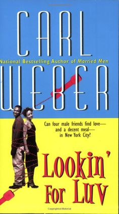 Lookin' For Luv - Carl Weber: Books  My first read from Carl, didn't disappoint at all...