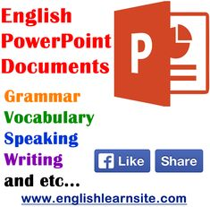 English PowerPoint Documents – Grammar, Speaking, Writing… Grammar, writing, speaking,vocabulary powerpoint documents and materials. Follow the slides; General Grammar https://www.slideshare.net/larisaschooloflanguage/english-grammar-worksheets?qid=3d0f4ee9-73ec-4a35-ac49-211f171f8249&v=&b=&from_search=1 https://www.slideshare.net/cool-stuff/how-to-learn-english-grammar-at-spoken-english-classes-in-bangalore?qid=3d0f...