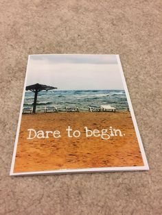 A personal favorite from my Etsy shop https://www.etsy.com/ca/listing/475784190/beach-greeting-card-encouragement-ocean