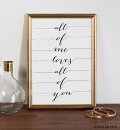Wanddeko - Bild Poster Druck - All of me loves all of you 2 - ein Designerstück. Wanddeko - Bild Poster Druck - All of me loves all of you 2 - ein Wall Decor Pictures, Decorating With Pictures, Print Pictures, Poster Pictures, Love You All, My Love, All Of Me, Ideias Diy, Beautiful Posters