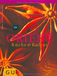 Orient (GU Für die Sinne) von Barbara Lutterbeck http://www.amazon.de/dp/377422790X/ref=cm_sw_r_pi_dp_7LGXub1J74VKW