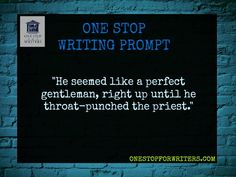 One Stop Writing Prompt http://www.onestopforwriters.com/