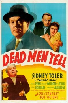 Charlie Chan - Dead Men Tell (1941) -A treasure map in four pieces, the ghost of a hanged pirate, a talking parrot, and a ship full of red herrings complicate Charlie's search for a murderer on board a docked ship.