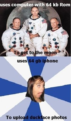 Uses 64GB iPhone to upload duckface photos