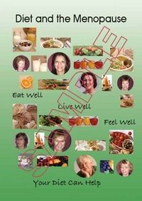 Dietary guidance for women going through the menopause.