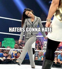 AJ Lee #HatersGonnaHate #WWE #AJLee