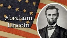 10 Amazing Facts About Abraham Lincoln