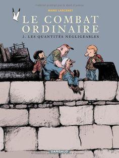 Le Combat ordinaire, tome 2 : Les Quantités négligeables de Larcenet, http://www.amazon.fr/dp/2205055895/ref=cm_sw_r_pi_dp_FHmSrb0486FTN