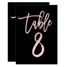 Rose Gold Pink Foil Modern Script Table Number 8 - birthday invitations diy customize personalize card party gift