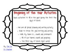 These 5 activities are perfect for those gaps left in the first week! Just print and use :) Beginning of the Year Activities: -We are all Special, drawing and writing activity -Goals to strive for, goal setting and writing -Hello, My Name is..., vowels and consonants -All of Our