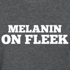 Melanin on Fleek | For Harriet