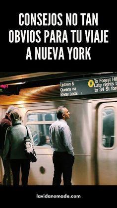 Consejos (no tan obvios) para tu viaje a Nueva York