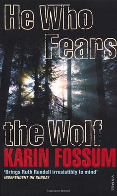 he who fears the wolf fossum karin david felicity