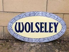 An oval Wolseley enamel sign Automotive Upholstery, Rally, Classic Cars, Nostalgia, Decals, The Past, British, Enamel, Trucks