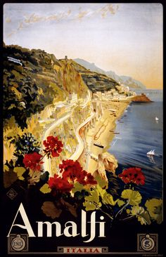 Amalfi, Italy. Travel poster by Mario Borgoni shows Amalfi coastline with geraniums in foreground. Date between 1910 and 1920.