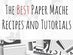 Check out these paper mache (papier mache) recipes and projects. This is a great low cost craft but one which can be used in so many ways.