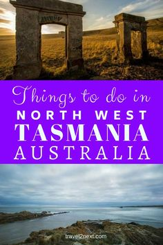 10 things to do in north west Tasmania