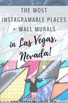 instagram approved places and wall murals in las vegas travel blogger